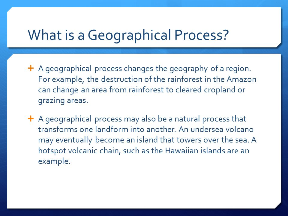 What is a Geographical Process