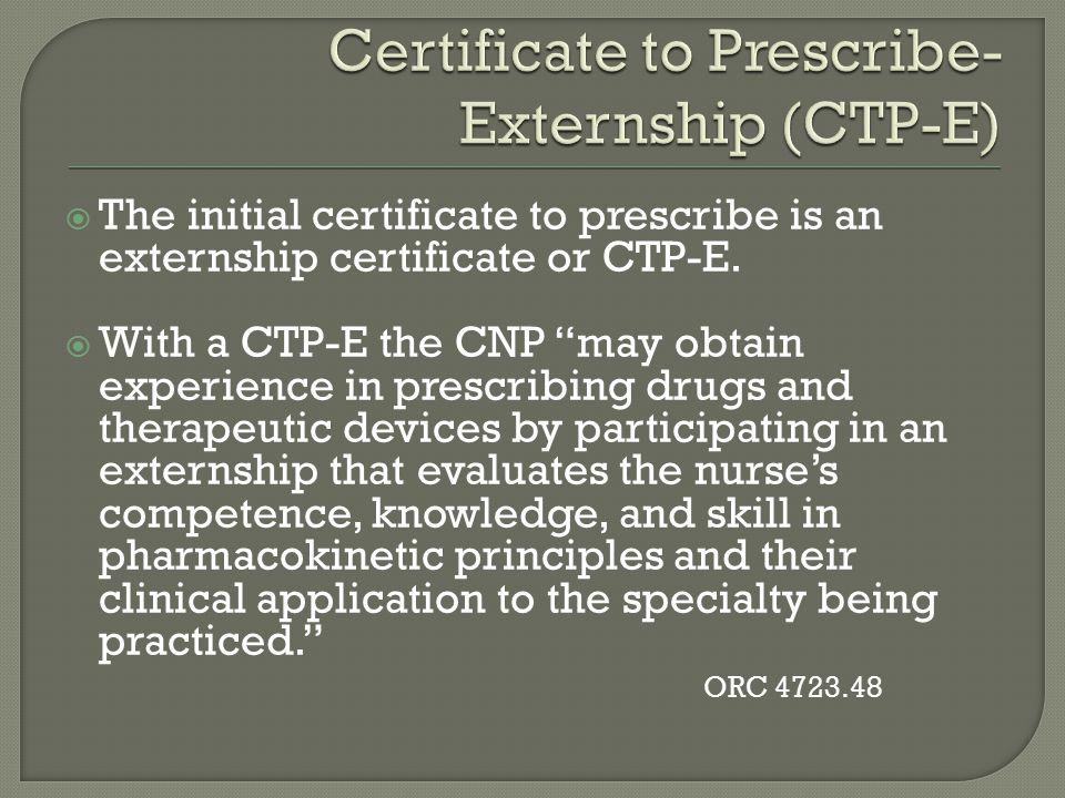 Certificate to Prescribe- Externship (CTP-E)