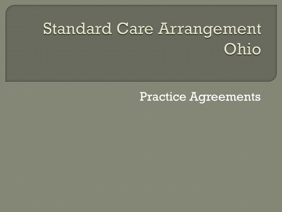 Standard Care Arrangement Ohio
