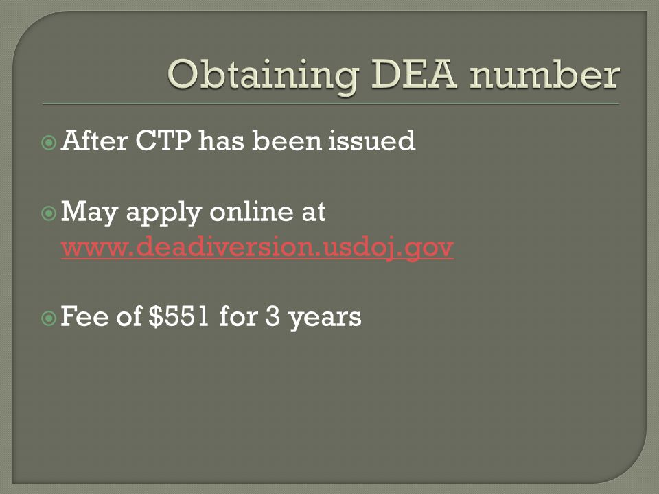 Obtaining DEA number After CTP has been issued
