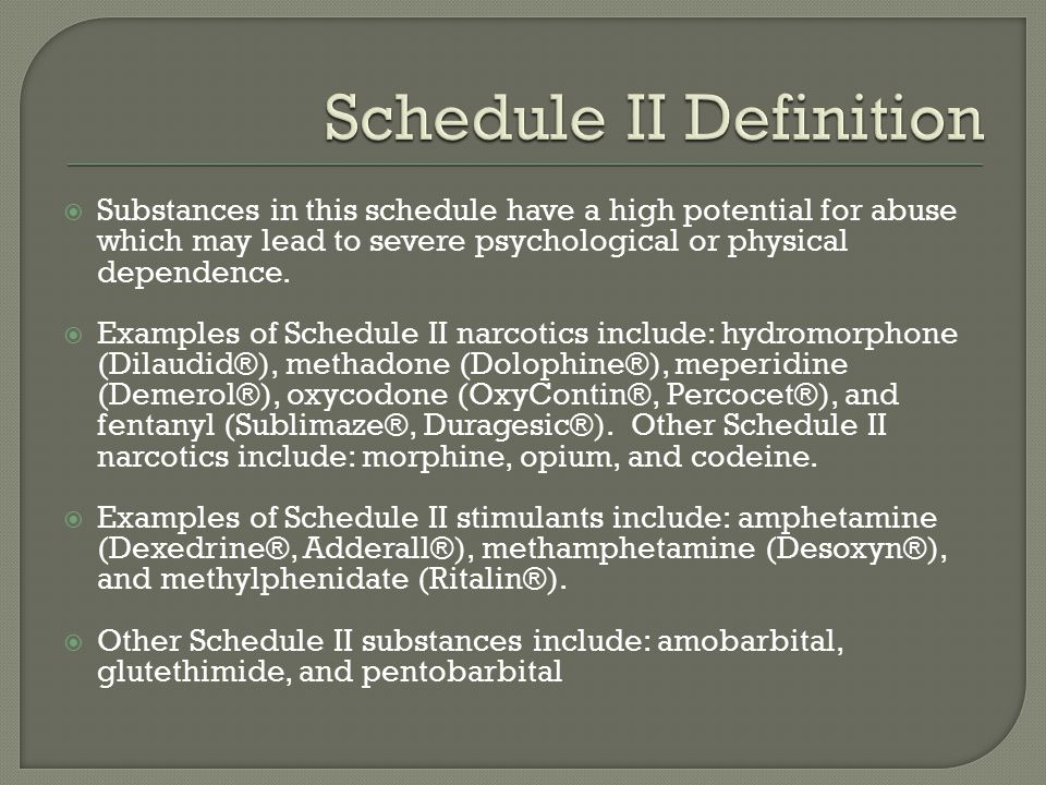 Schedule II Definition
