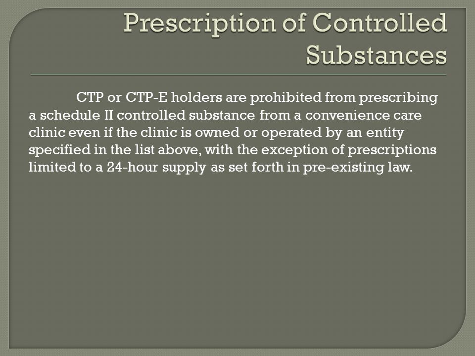 Prescription of Controlled Substances
