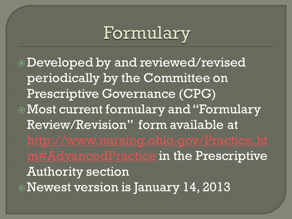Formulary Developed by and reviewed/revised periodically by the Committee on Prescriptive Governance (CPG)