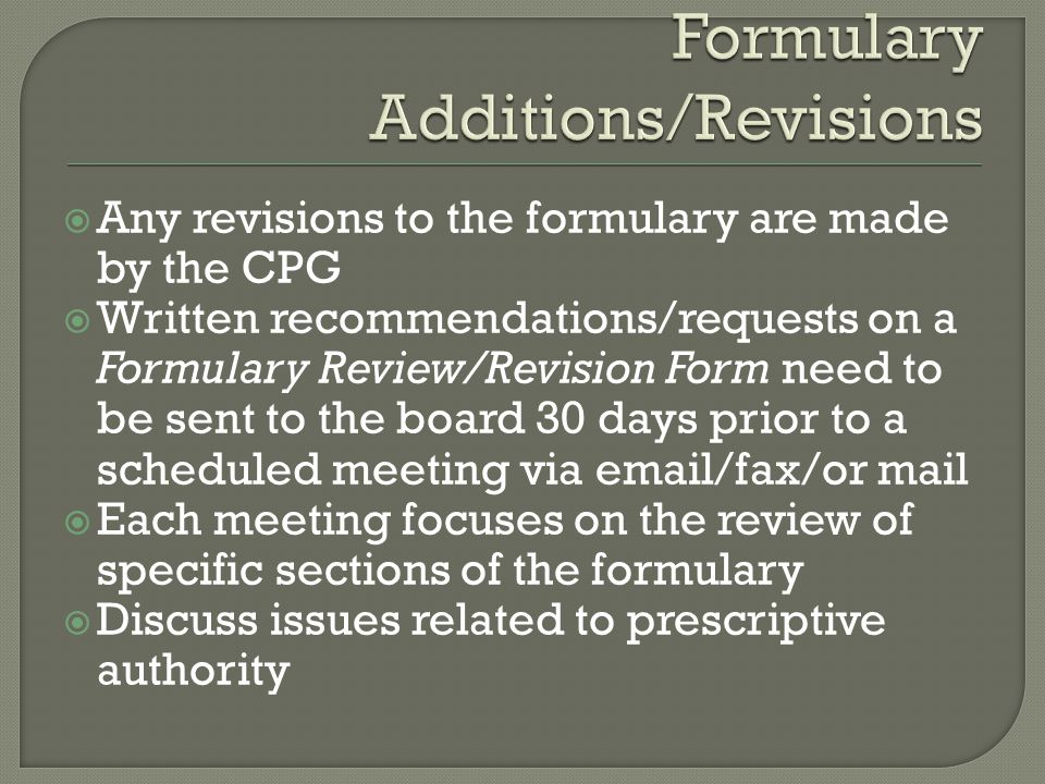 Formulary Additions/Revisions