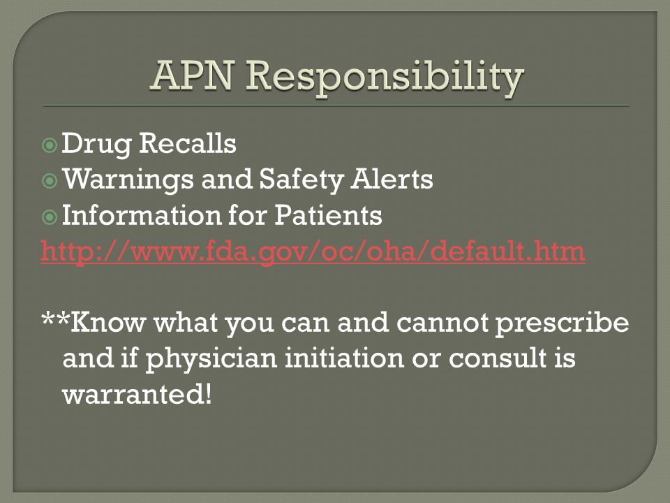 APN Responsibility Drug Recalls Warnings and Safety Alerts