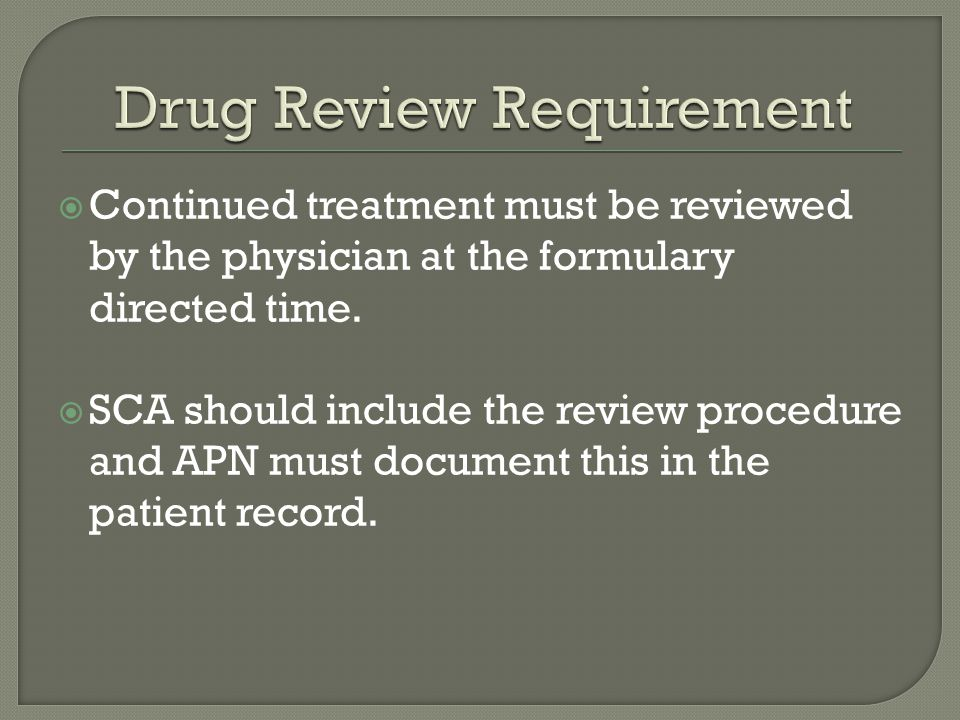 Drug Review Requirement