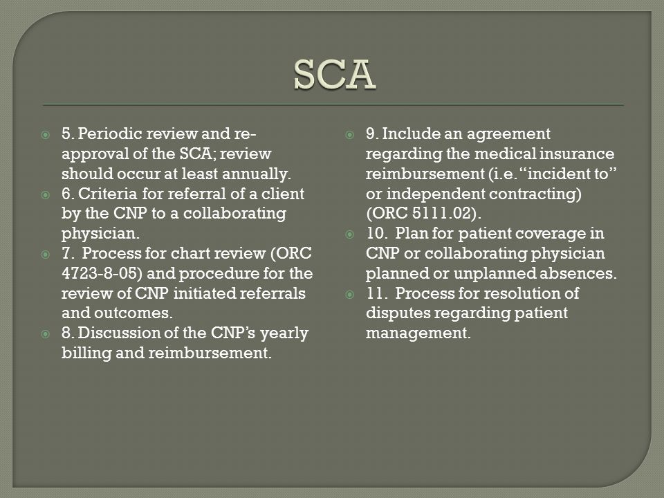 SCA 5. Periodic review and re-approval of the SCA; review should occur at least annually.