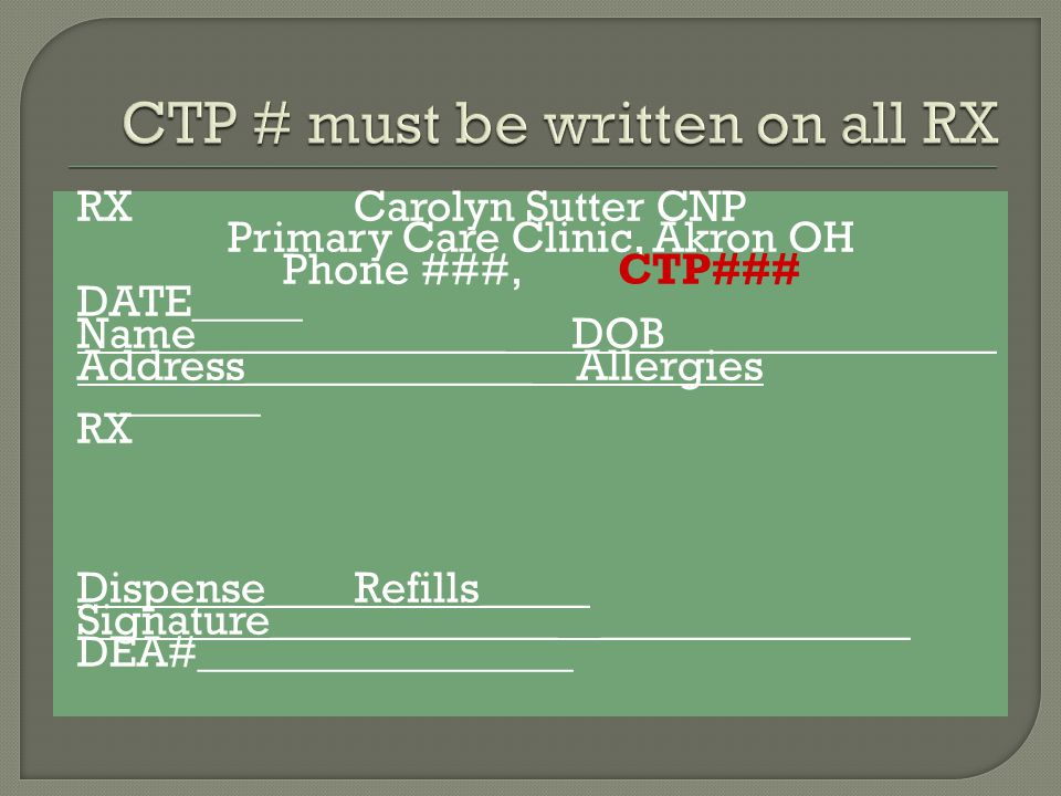 CTP # must be written on all RX