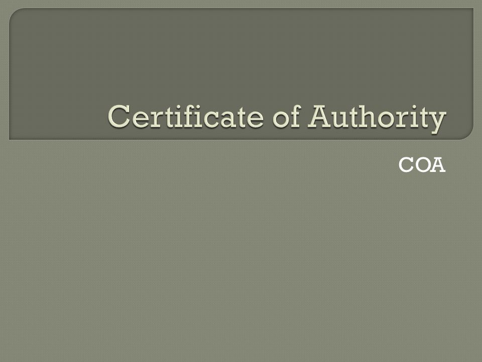 Certificate of Authority