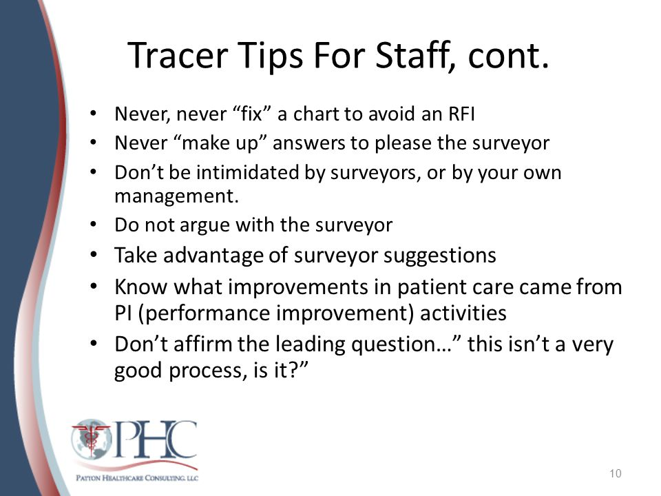 Tracer Tips For Staff, cont.