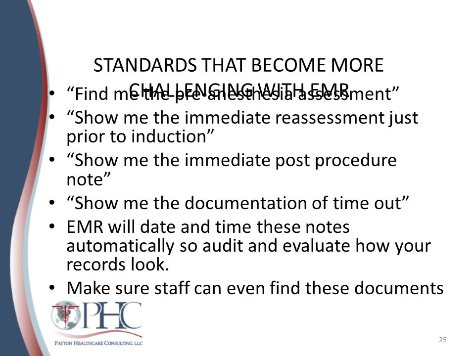 STANDARDS THAT BECOME MORE CHALLENGING WITH EMR
