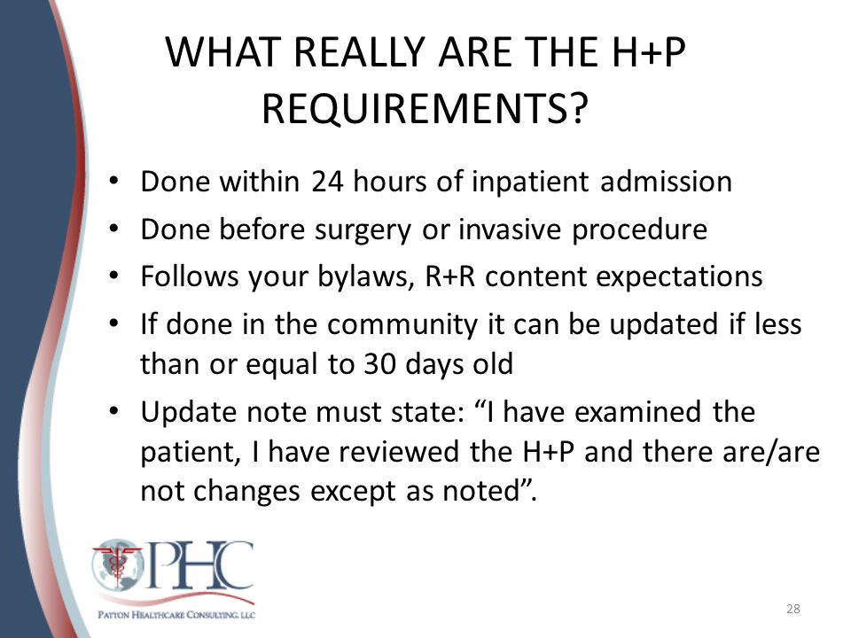 WHAT REALLY ARE THE H+P REQUIREMENTS