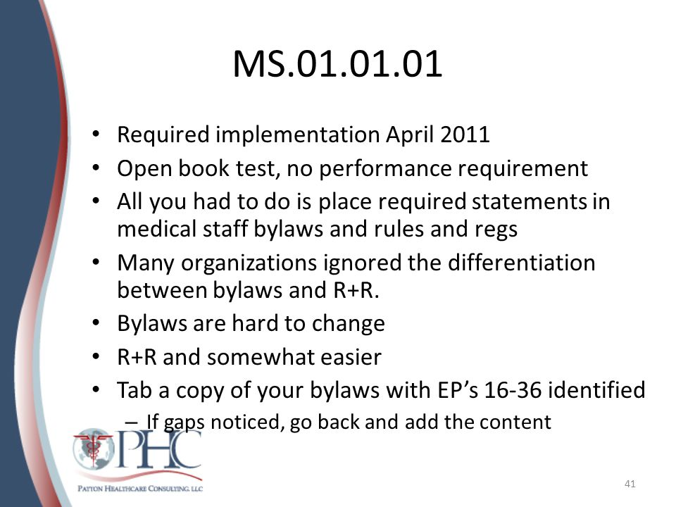 MS.01.01.01 Required implementation April 2011