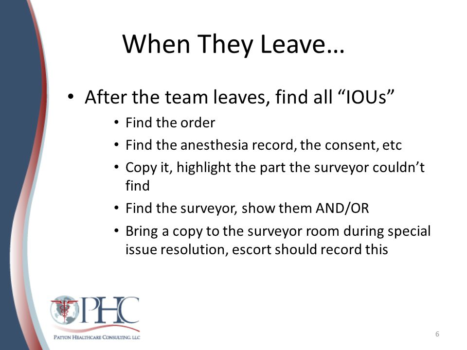 When They Leave… After the team leaves, find all IOUs Find the order
