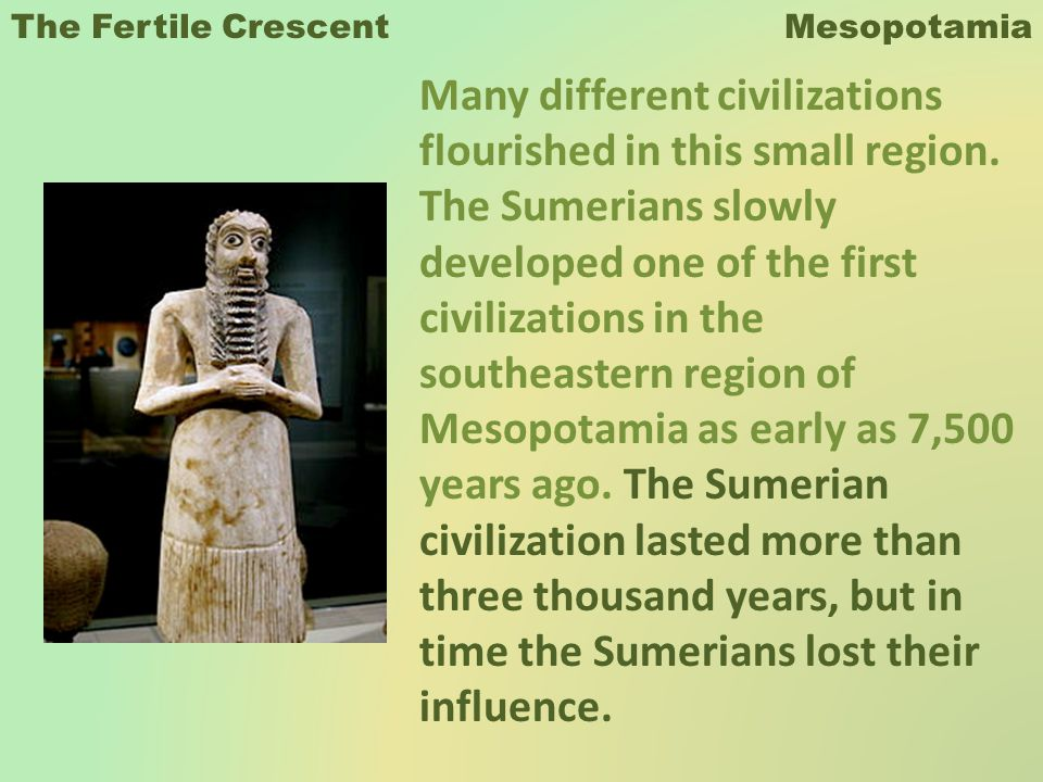 The Fertile Crescent Mesopotamia