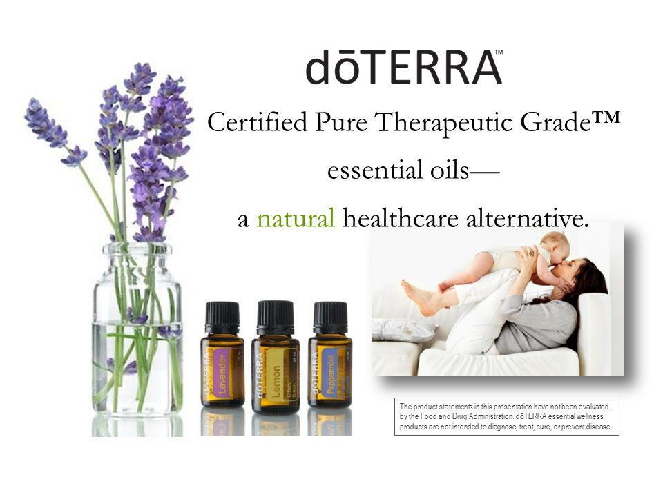 Certified Pure Therapeutic Grade™ essential oils—