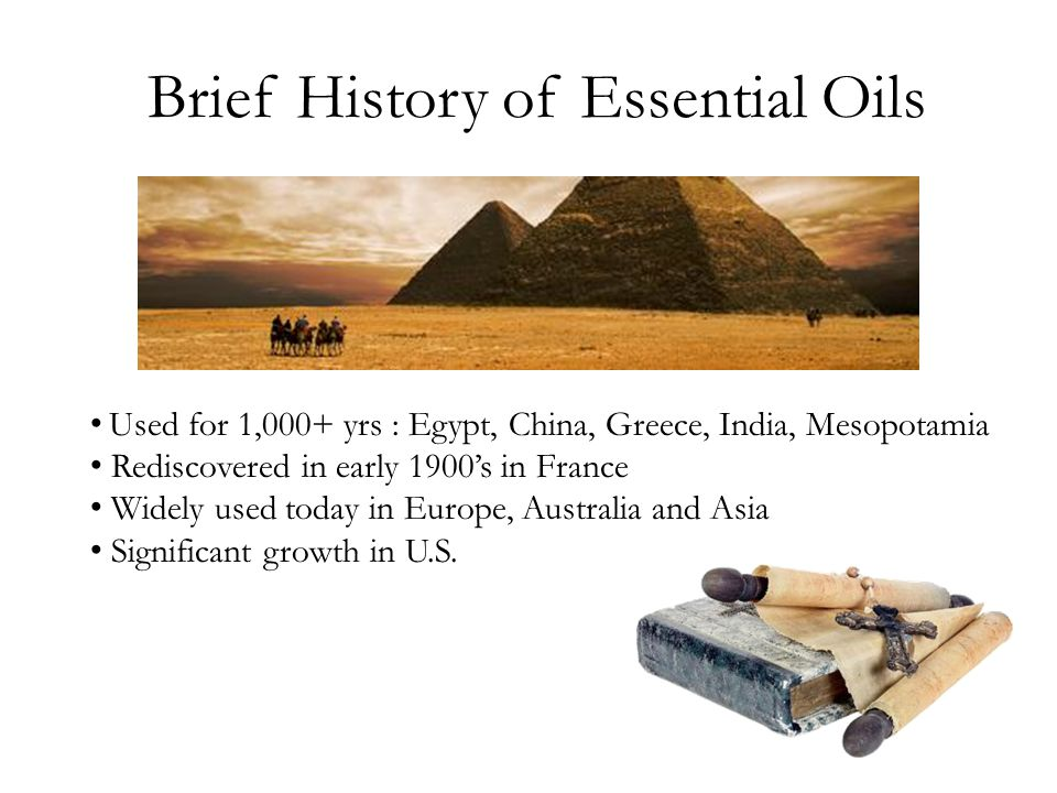 Brief History of Essential Oils