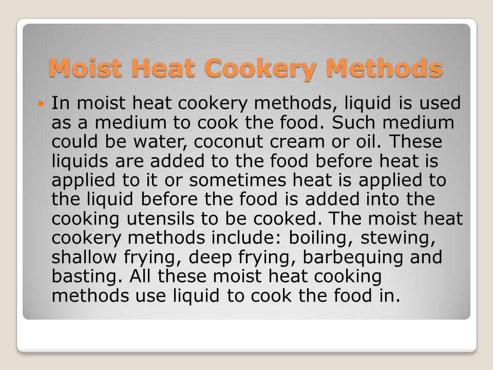 Moist Heat Cookery Methods