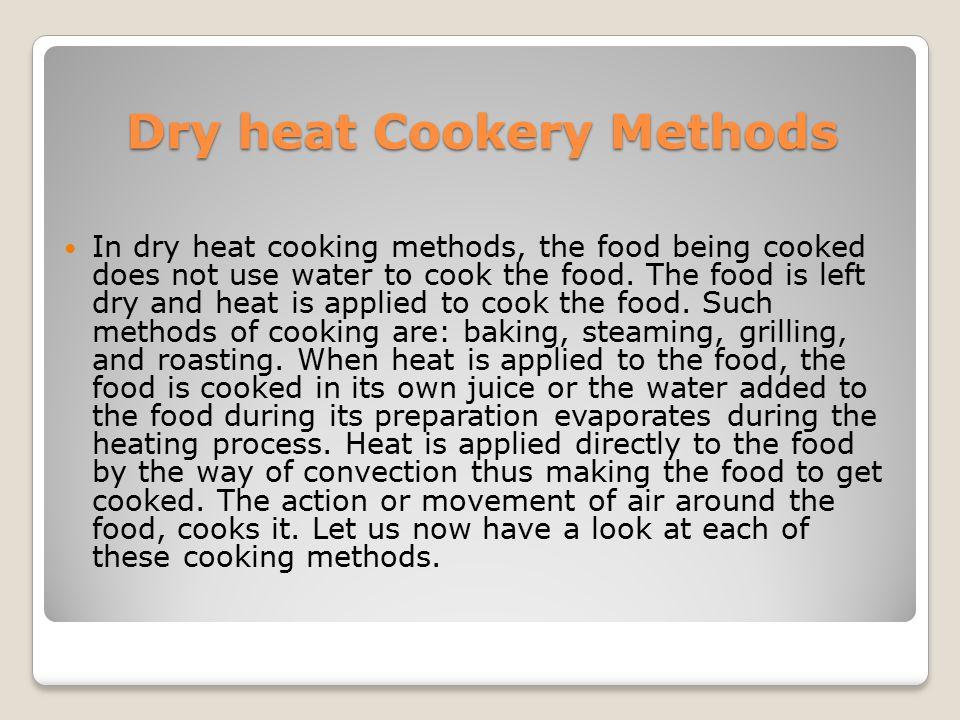 Dry heat Cookery Methods