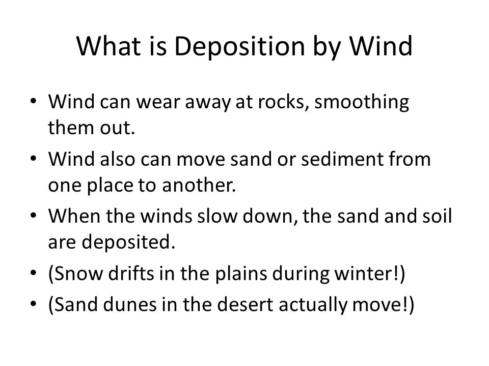 What is Deposition by Wind