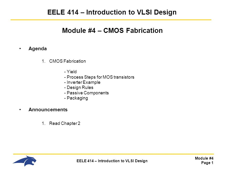 EELE 414 – Introduction to VLSI Design