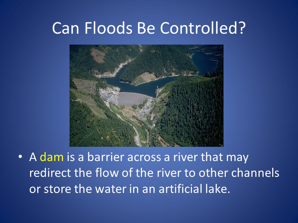 Can Floods Be Controlled