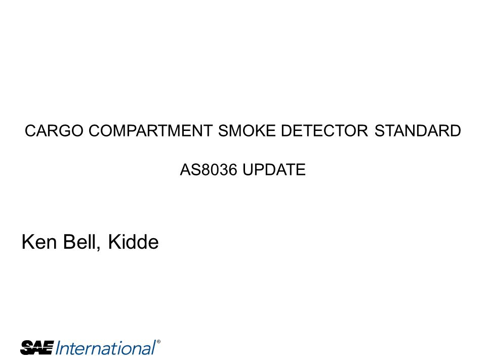 CARGO COMPARTMENT SMOKE DETECTOR STANDARD AS8036 UPDATE