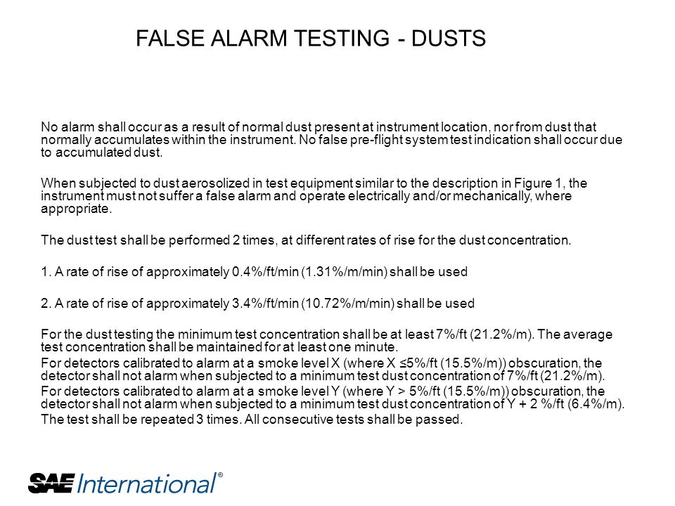 FALSE ALARM TESTING - DUSTS
