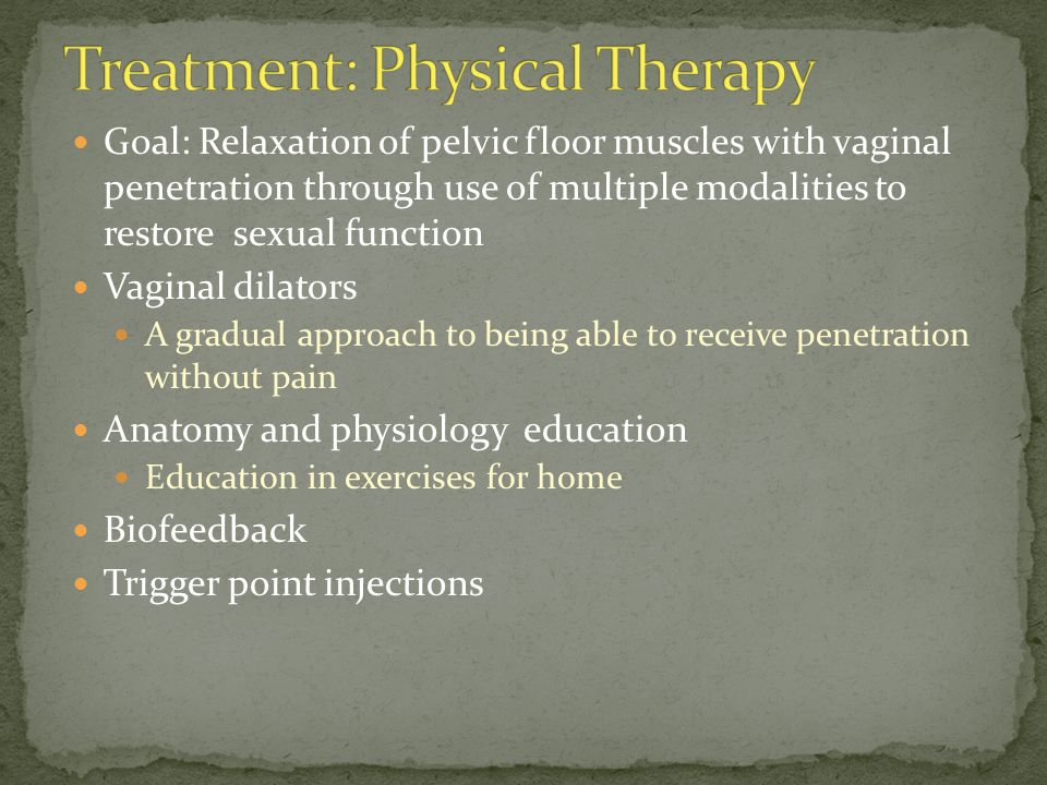 Treatment: Physical Therapy