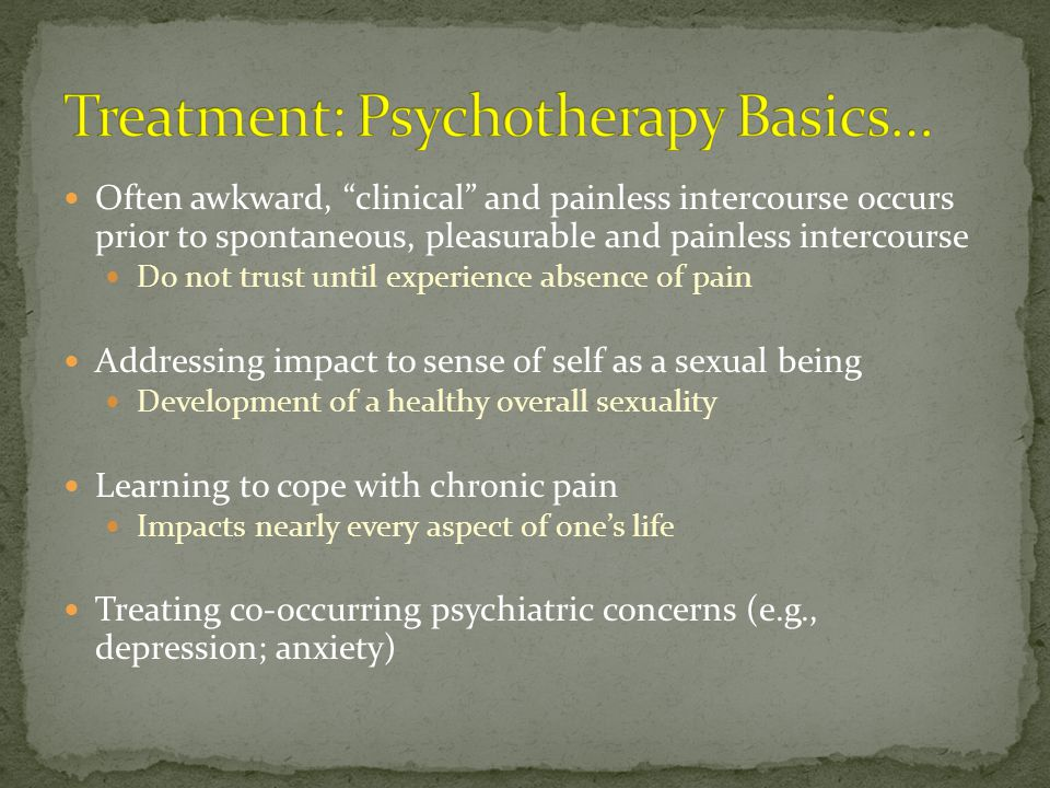 Treatment: Psychotherapy Basics…