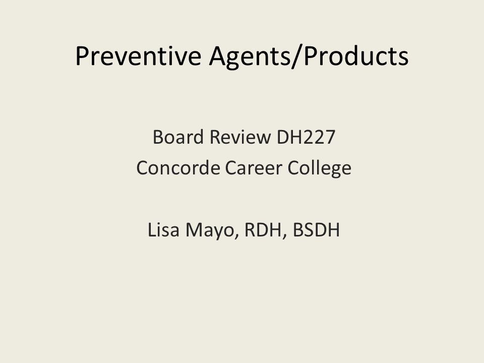 Preventive Agents/Products