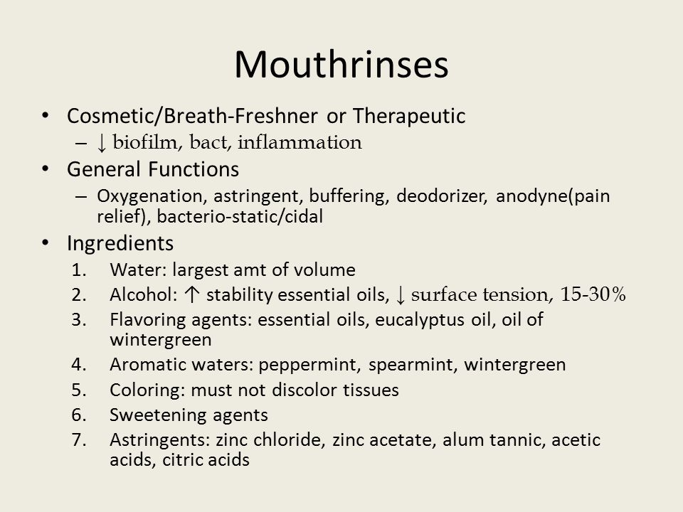 Mouthrinses Cosmetic/Breath-Freshner or Therapeutic General Functions