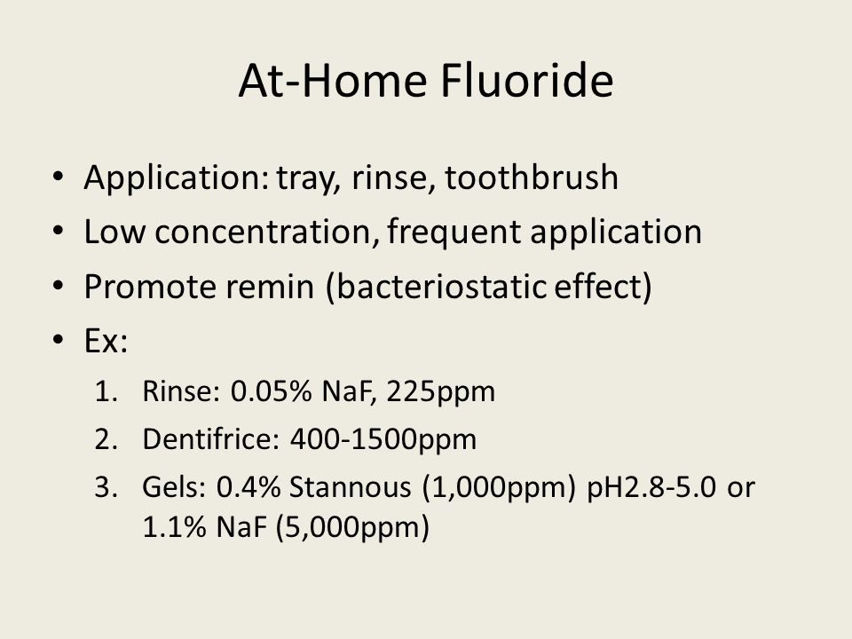 At-Home Fluoride Application: tray, rinse, toothbrush