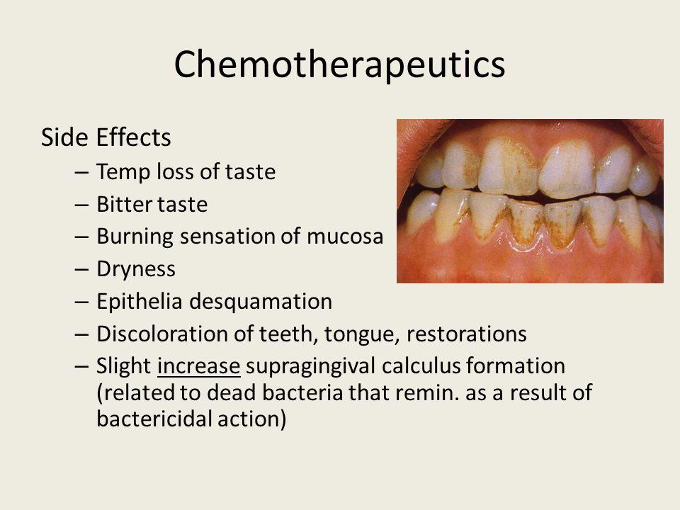 Chemotherapeutics Side Effects Temp loss of taste Bitter taste