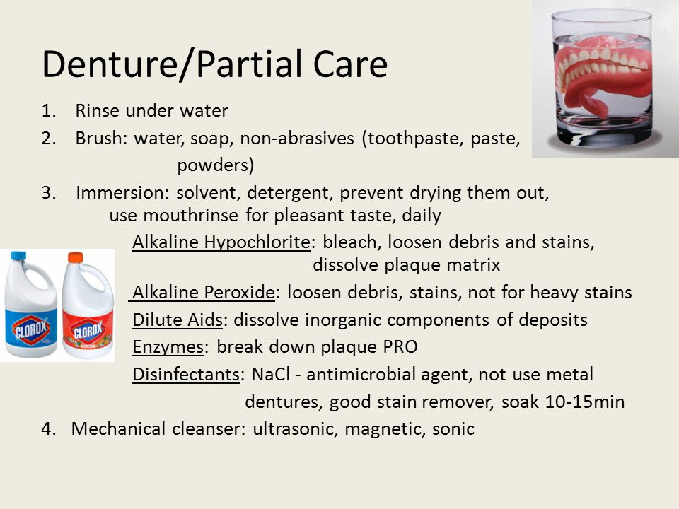 Denture/Partial Care Rinse under water