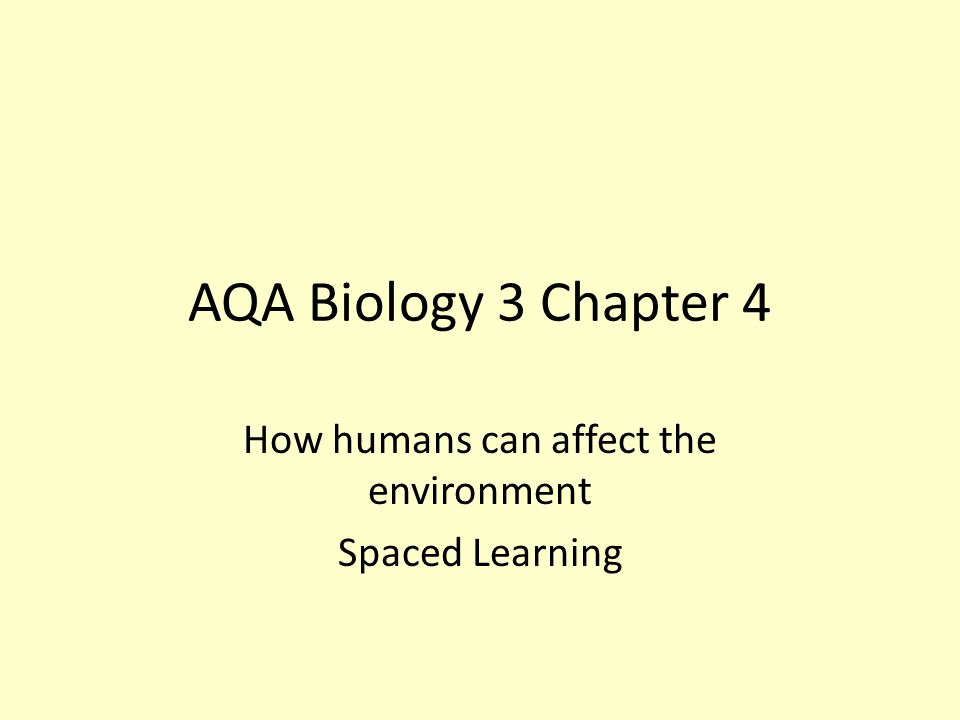 How humans can affect the environment Spaced Learning