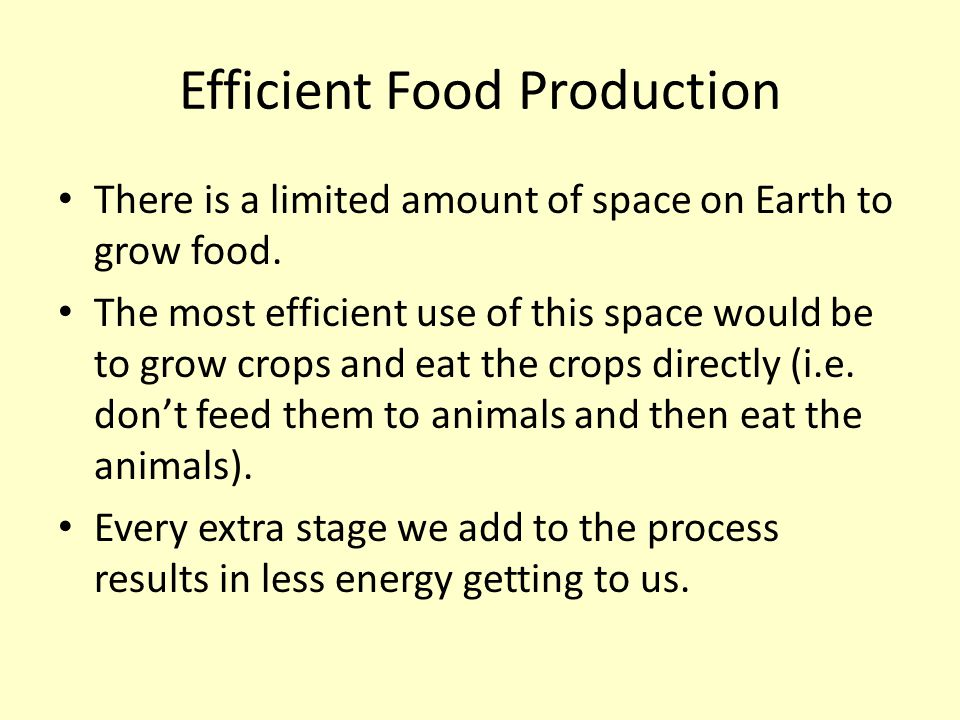 Efficient Food Production