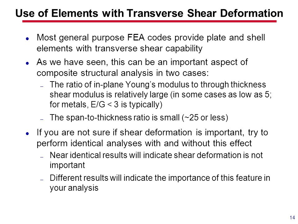 Use of Elements with Transverse Shear Deformation