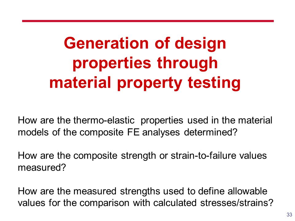 Generation of design properties through material property testing