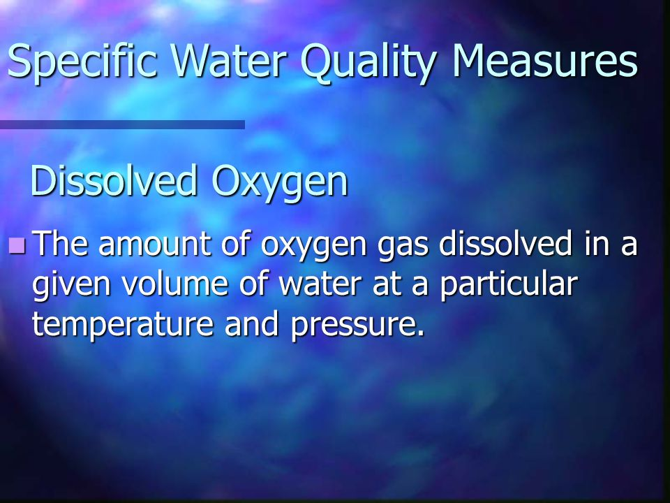 Specific Water Quality Measures