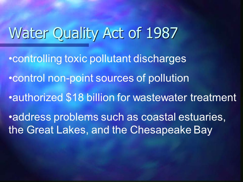 Water Quality Act of 1987 controlling toxic pollutant discharges