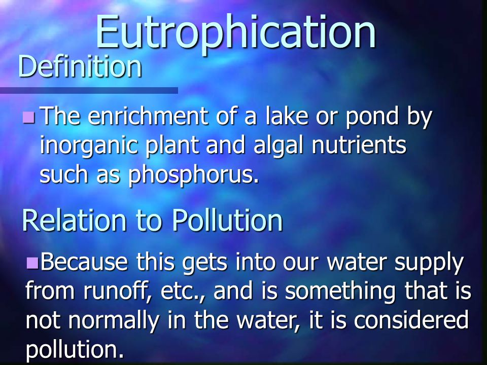 Eutrophication Definition Relation to Pollution