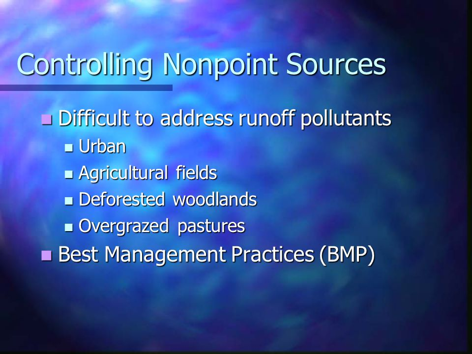 Controlling Nonpoint Sources