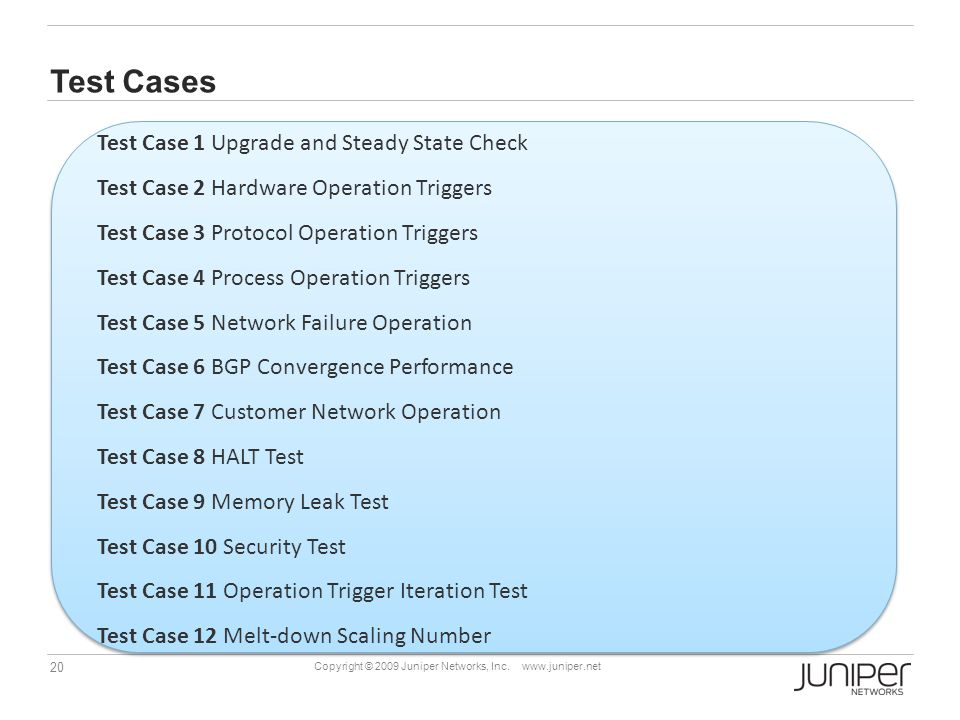 Test Cases Test Case 1 Upgrade and Steady State Check