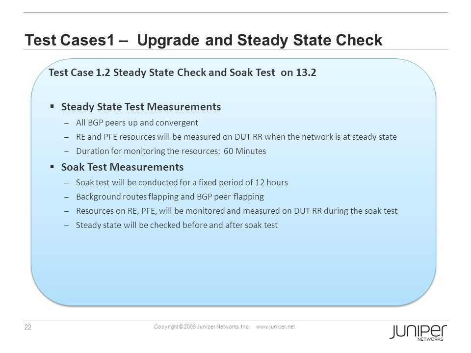 Test Cases1 – Upgrade and Steady State Check