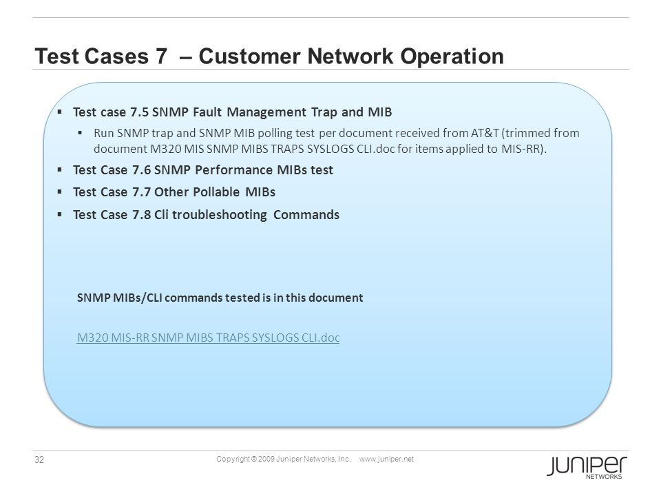 Test Cases 7 – Customer Network Operation