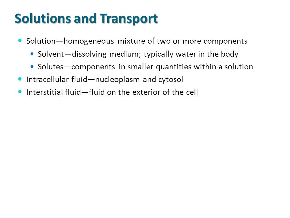 Solutions and Transport
