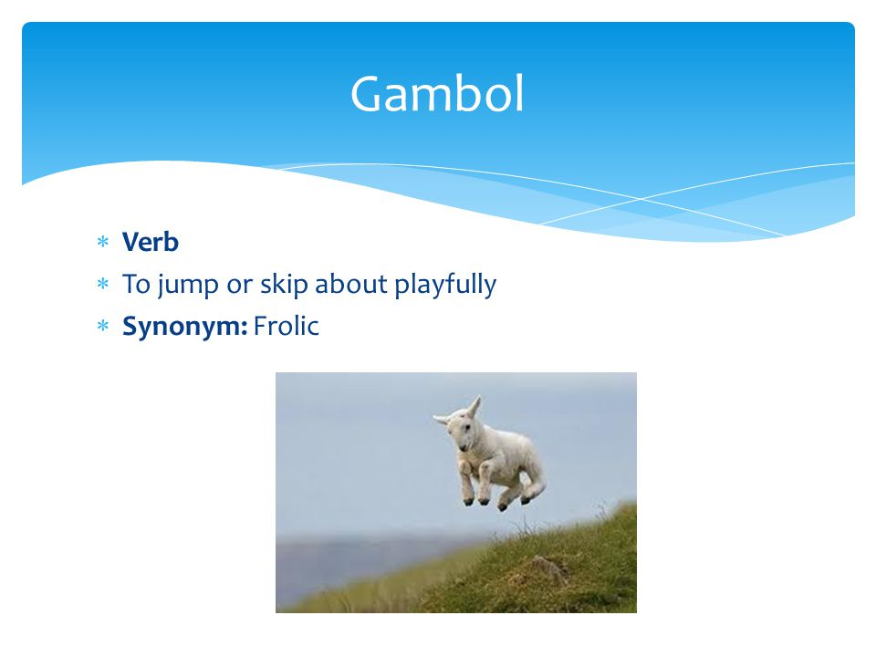 Worksheet Jump Synonym vocabulary units 7 ppt download 10 gambol verb to jump or skip about playfully synonym frolic