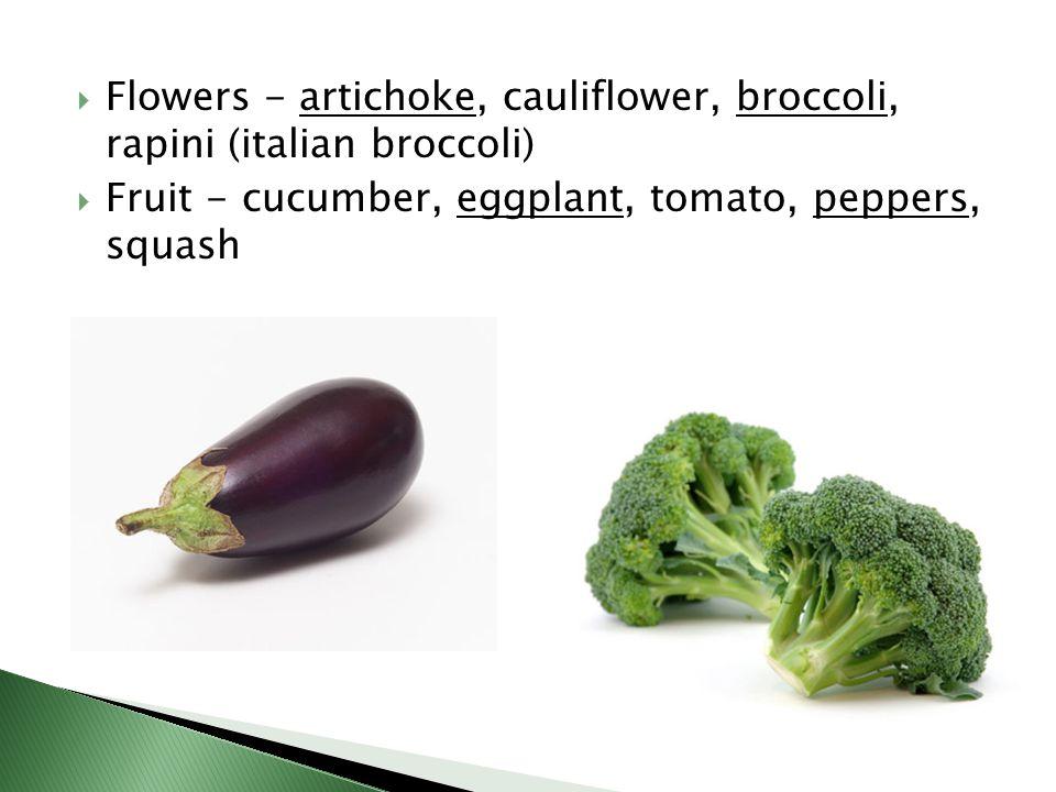 Flowers - artichoke, cauliflower, broccoli, rapini (italian broccoli)