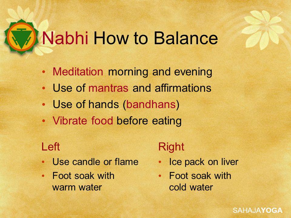 Nabhi How to Balance Meditation morning and evening
